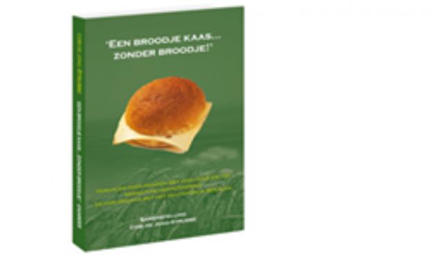 """Het Coeliakie-ervaringsboek """"Een broodje kaas…zonder broodje!"""""""